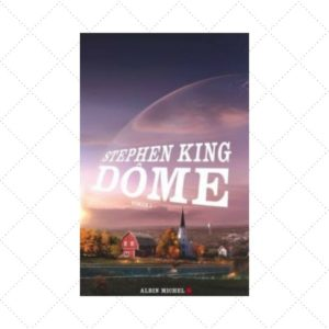 avis-lecture-dome-tome-1-stephen-king