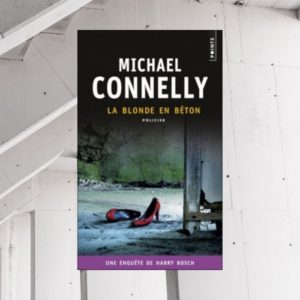 avis-lecture-la-blonde-en-beton-michael-connelly