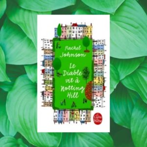 avis-lecture-le-diable-vit-a-notting-hill-rachel-johnson