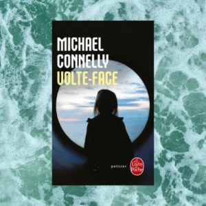 avis-lecture-volte-face-michael-connelly