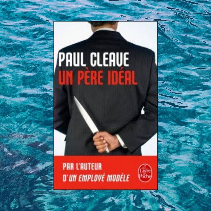 avis-lecture-un-pere-ideal-paul-cleave