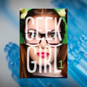 avis-lecture-geek-girl-holly-smale