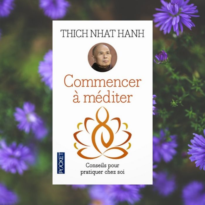 avis-lecture-commencer-a-mediter-thich-nhat-hanh